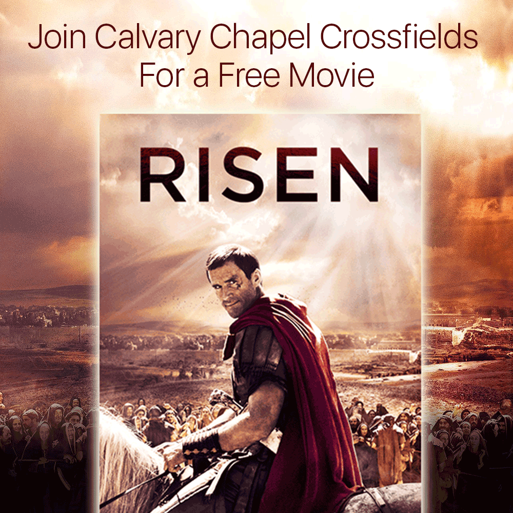 Risen Movie Event @ Calvary Chapel Crossfields | Jamesburg | New Jersey | United States