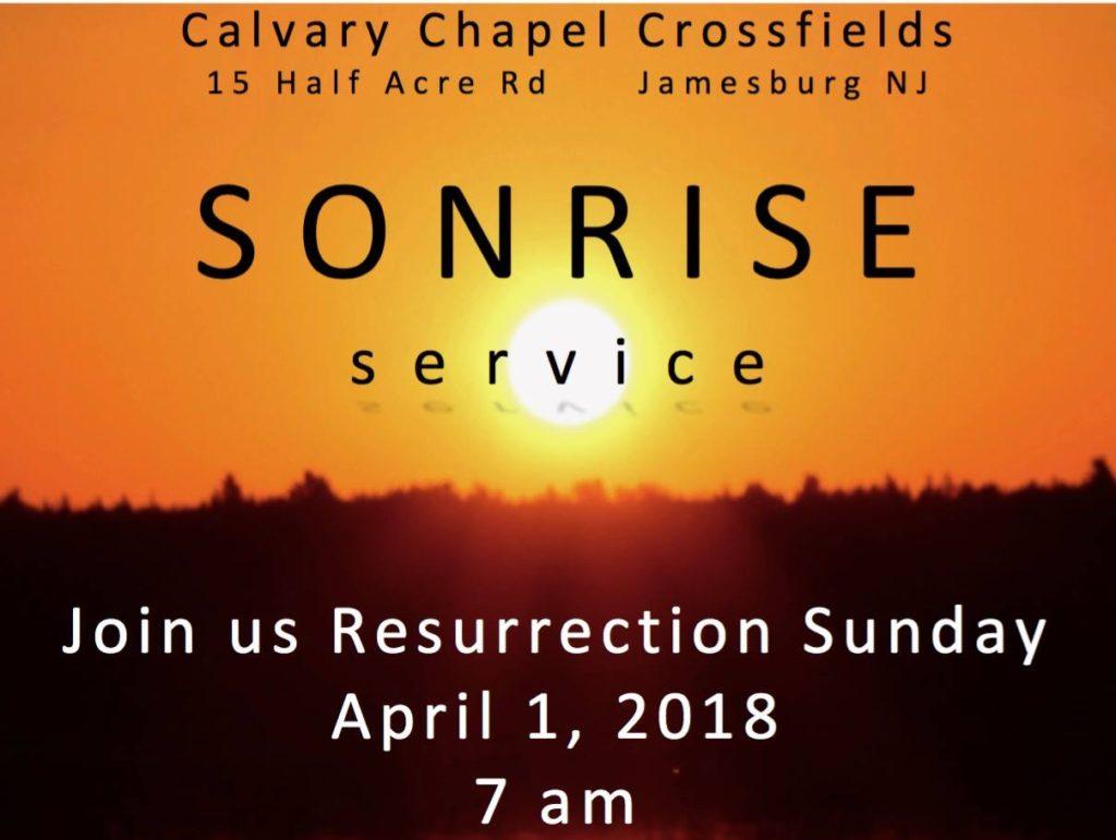 SONrise Service @ Calvary Chapel Crossfields | Halfway | Missouri | United States